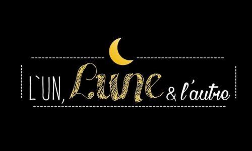 L'un, Lune & L'autre